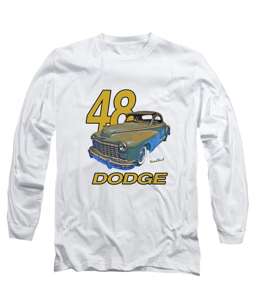 48 Dodge 3 Window Business Coupe Long Sleeve T-Shirt