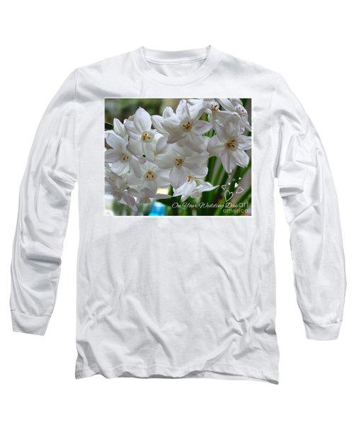 A Spring Wedding Long Sleeve T-Shirt