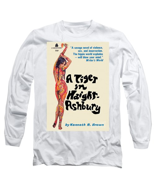 A Tiger In Haight-ashbury Long Sleeve T-Shirt