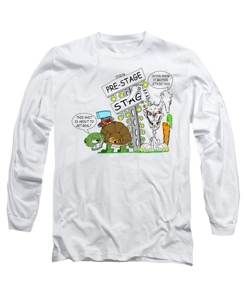 About To Get Real Long Sleeve T-Shirt