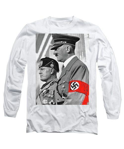 Adolf Hitler And Fellow Fascist Dictator Benito Mussolini October 26 1936 Number Three Color Added  Long Sleeve T-Shirt