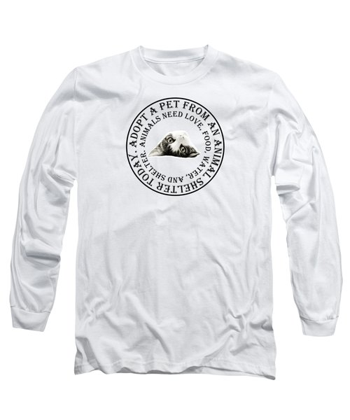 Adopt A Pet T-shirt Design Long Sleeve T-Shirt