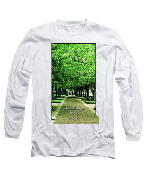 Adversity Quote Long Sleeve T-Shirt