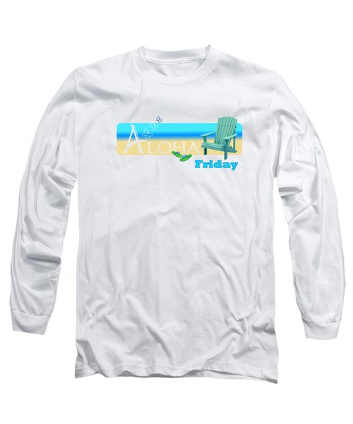 Aloha Friday Long Sleeve T-Shirt