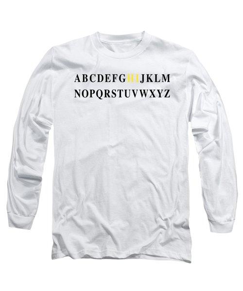 Alphabet Hi Long Sleeve T-Shirt