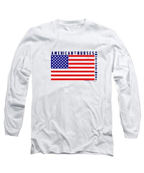 American Nurses Long Sleeve T-Shirt