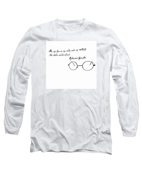 An Eye For An Eye Long Sleeve T-Shirt by Bill Cannon