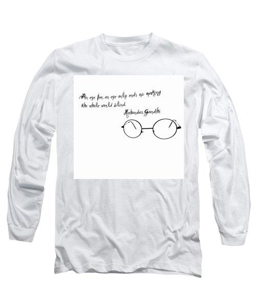 An Eye For An Eye Long Sleeve T-Shirt