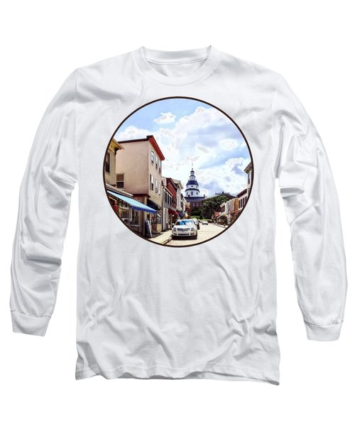 Annapolis Md - Shops On Maryland Avenue And Maryland State House Long Sleeve T-Shirt