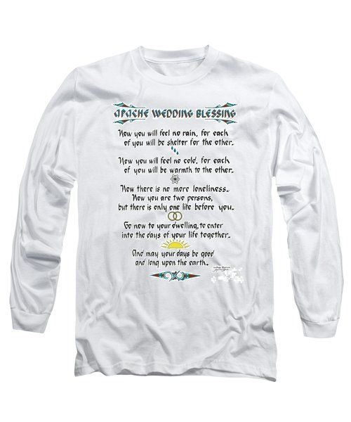 Apache Wedding Blessing Long Sleeve T-Shirt