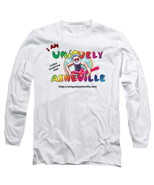 Are You Uniquely Asheville Long Sleeve T-Shirt by John Haldane