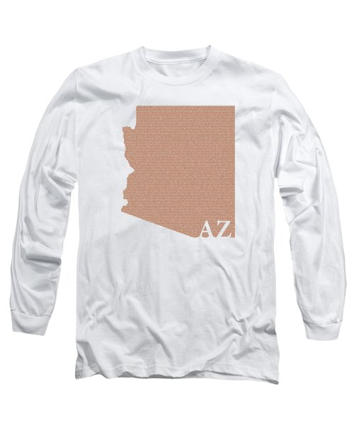 Arizona State Map With Text Of Constitution Long Sleeve T-Shirt by Design Turnpike