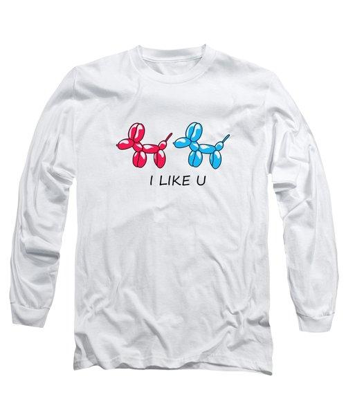 I Like You 2 Long Sleeve T-Shirt
