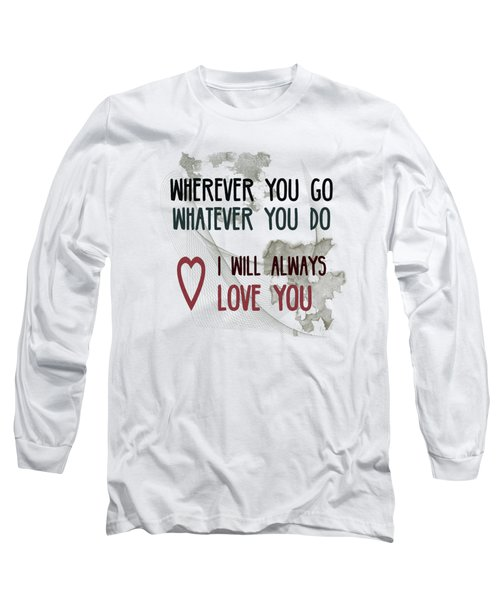 Long Sleeve T-Shirt featuring the digital art Wherever You Go by Jutta Maria Pusl