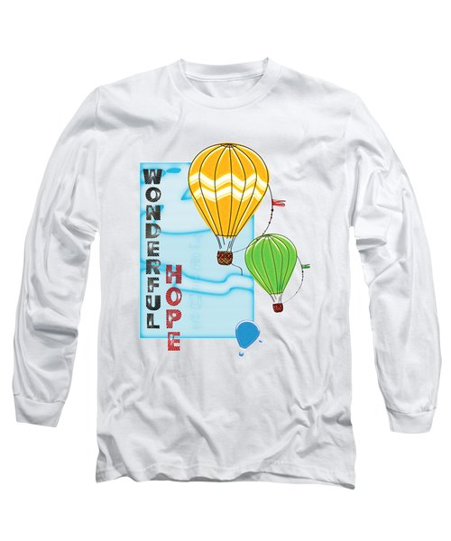 A Wonderful Hope Long Sleeve T-Shirt