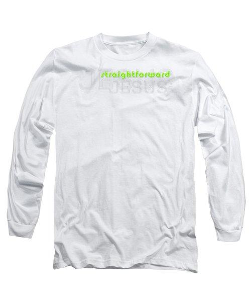 Straightforward Long Sleeve T-Shirt