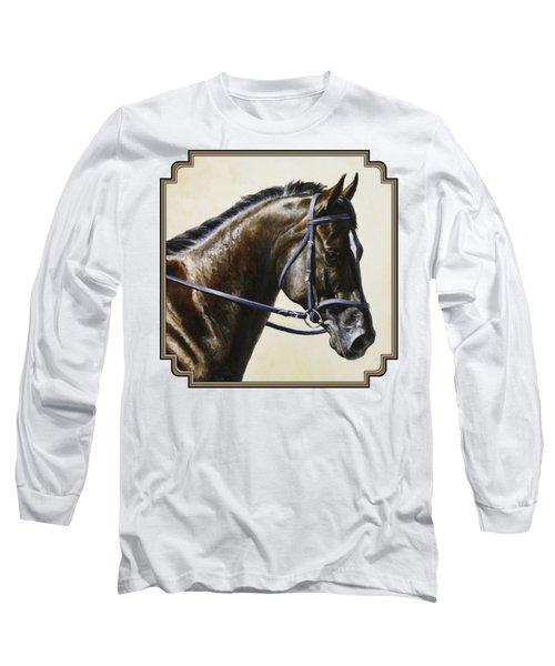 Dressage Horse - Concentration Long Sleeve T-Shirt
