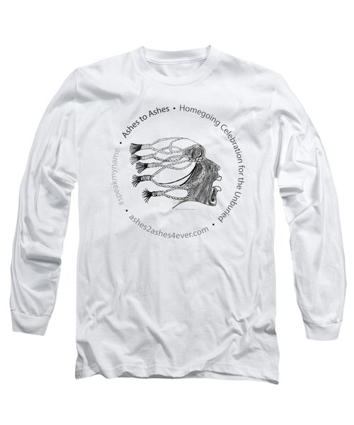 Ashes To Ashes Speak My Name Seal Long Sleeve T-Shirt by Shirley Whitaker