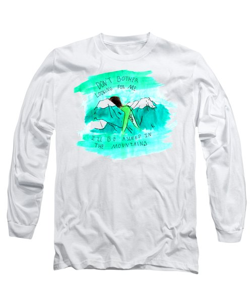 Asleep In The Mountains Long Sleeve T-Shirt by Lucy Frost