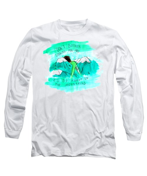 Asleep In The Mountains Long Sleeve T-Shirt
