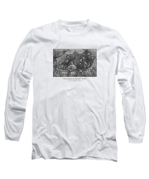 Assassination Of President Lincoln Long Sleeve T-Shirt