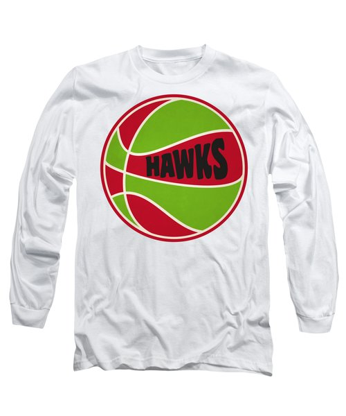 Atlanta Hawks Retro Shirt Long Sleeve T-Shirt by Joe Hamilton