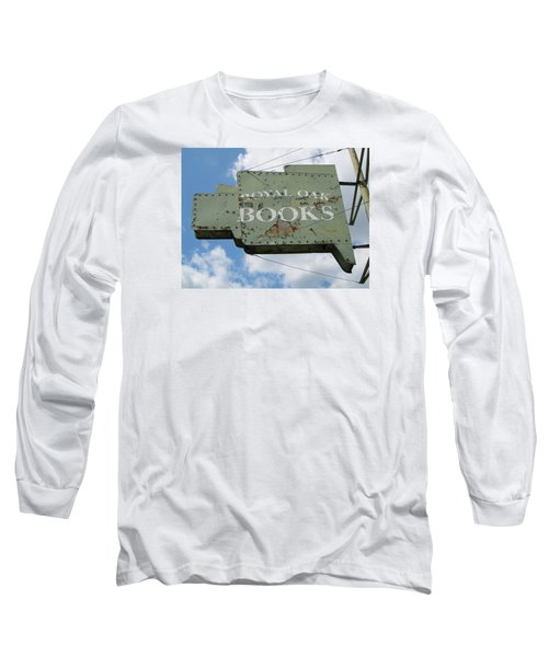 A Sign Of The Times Long Sleeve T-Shirt by Sandra Church