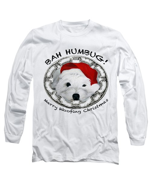 Bah Humbug Merry Woofing Christmas Long Sleeve T-Shirt