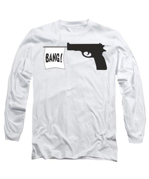 Bang Long Sleeve T-Shirt by Ericamaxine Price