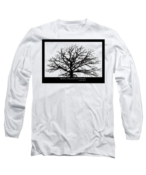 Be Still Tree Long Sleeve T-Shirt