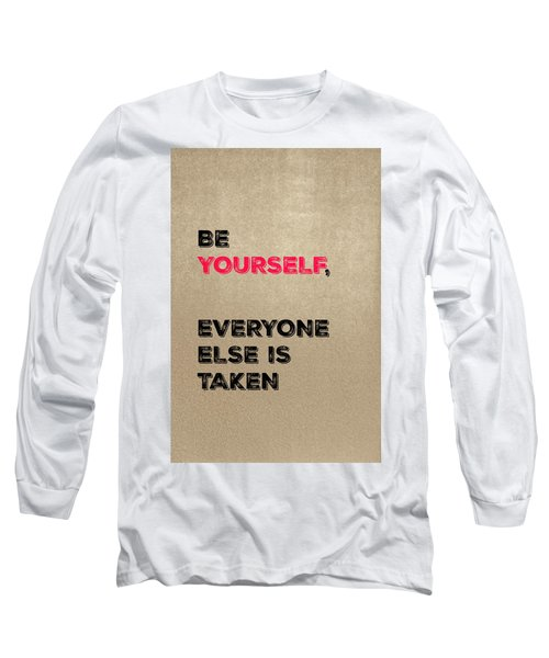 Be Yourself #3 Long Sleeve T-Shirt