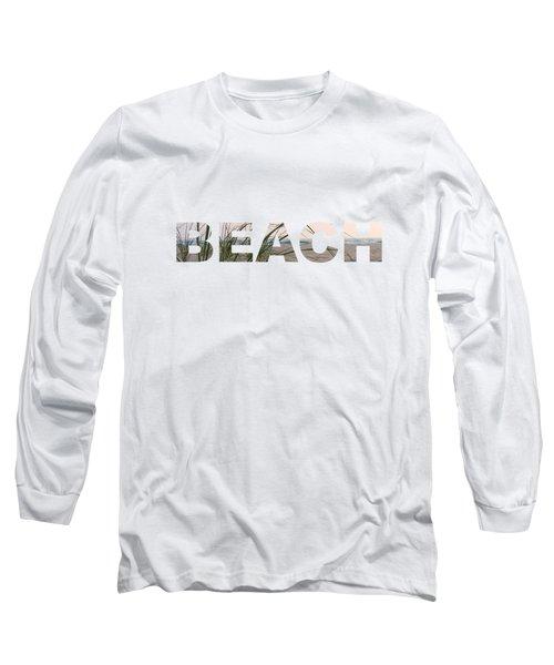 Beach Long Sleeve T-Shirt by Laura Kinker