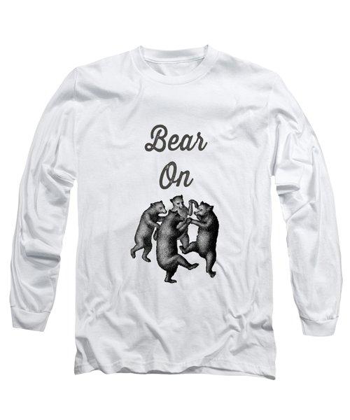 Bear On Long Sleeve T-Shirt
