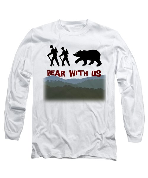 Bear With Us Long Sleeve T-Shirt