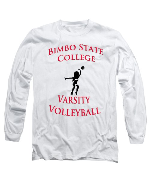 Long Sleeve T-Shirt featuring the digital art Bimbo State College - Varsity Volleyball by Bill Cannon