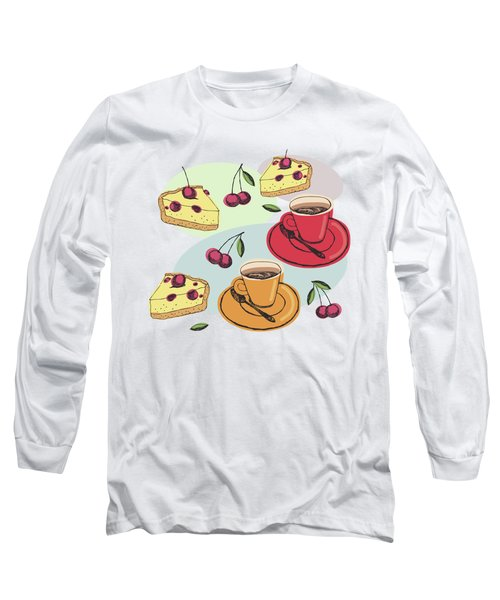 Black Cherry Pie And A Steaming Hot Cup Of Coffee Long Sleeve T-Shirt