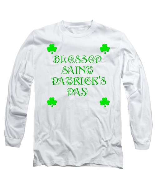 Blessed Saint Patricks Day Long Sleeve T-Shirt