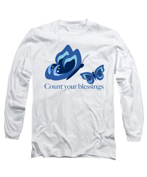 Blue Butterflies Count Your Blessings Long Sleeve T-Shirt