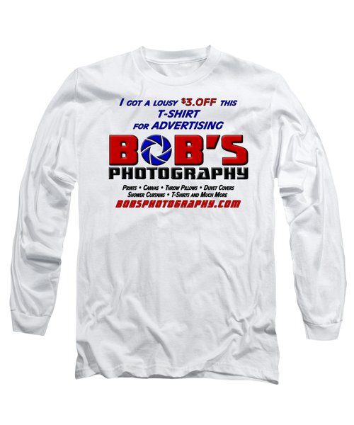 Bobs Photography T-shirt Long Sleeve T-Shirt