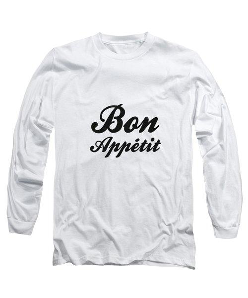Bon Appetit 1 - Good Food - Minimalist Print - Typography - Quote Poster Long Sleeve T-Shirt
