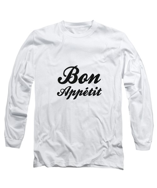Bon Appetit 1 - Good Food - Minimalist Print - Typography - Quote Poster Long Sleeve T-Shirt
