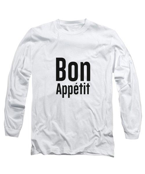 Bon Appetit 2 - Good Food - Minimalist Print - Typography - Quote Poster Long Sleeve T-Shirt