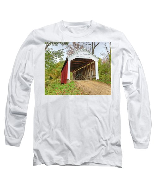 Bowser Ford Covered Bridge Long Sleeve T-Shirt