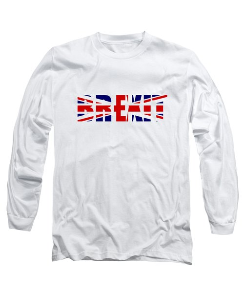Brexit Long Sleeve T-Shirt by Roger Lighterness