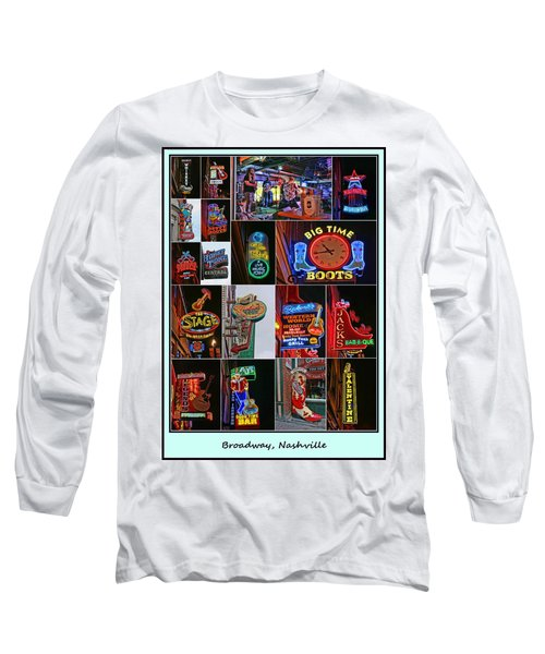 Broadway, Nashville - Collage # 2 Long Sleeve T-Shirt