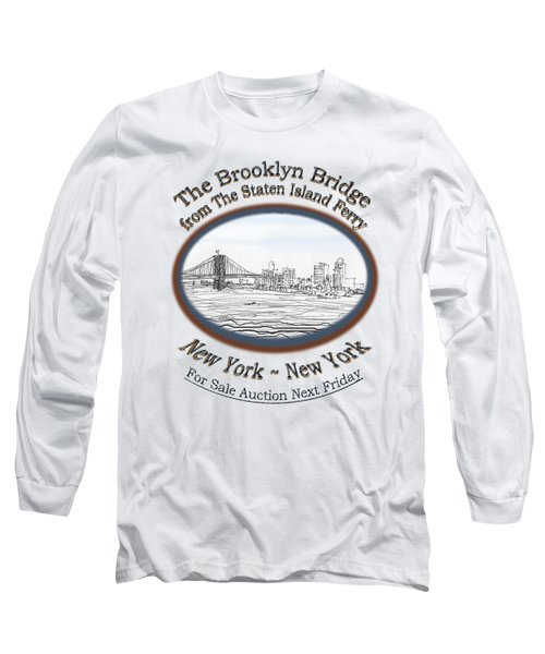 Brooklyn Bridge Long Sleeve T-Shirt by James Lewis Hamilton