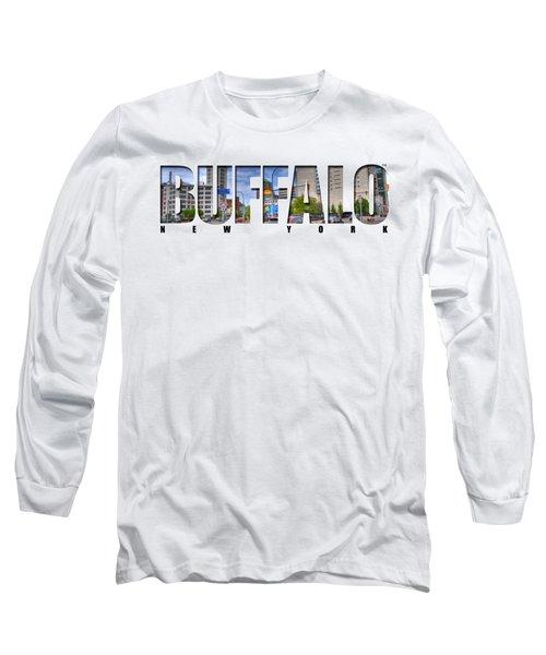 Buffalo Ny Entering Downtown Long Sleeve T-Shirt by Michael Frank Jr