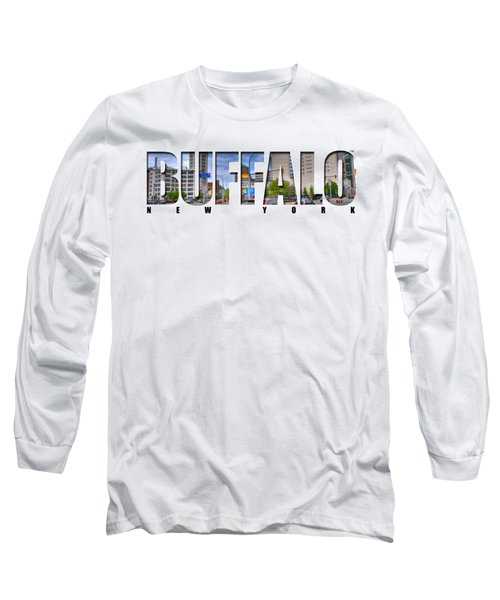 Buffalo Ny Entering Downtown Long Sleeve T-Shirt