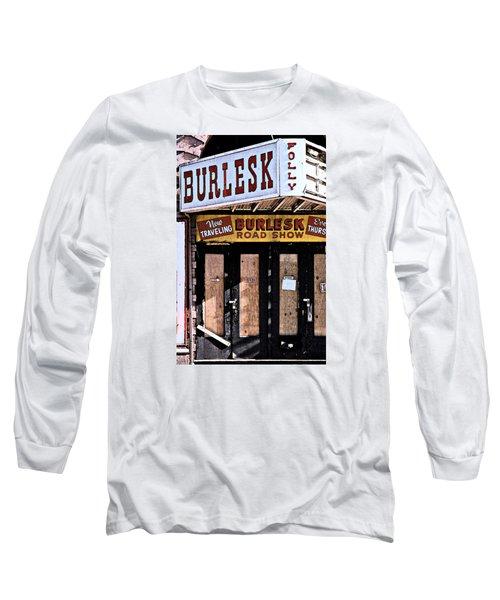 Burlesk At The Folly Long Sleeve T-Shirt by Jim Mathis