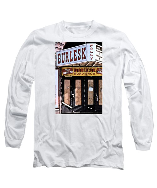 Burlesk At The Folly Long Sleeve T-Shirt